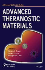 Advanced Theranostic Materials