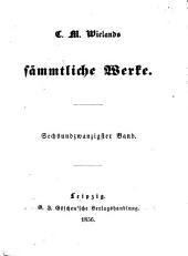 C. M. Wieland's Sämmtliche Werke: Band 26