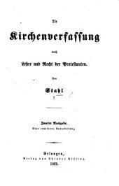 Die Kirchenverfassung nach Lehre und Recht der Protestanten ... Zweite Ausgabe, etc