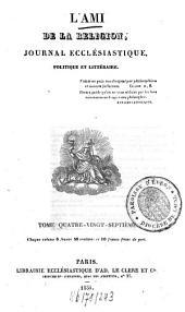 L' ami de la religion: journal ecclésiastique, politique et littéraire, Volume87