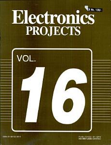 Electronics Projects Vol  16