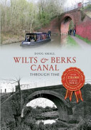 Wilts and Berks Canal Through Time