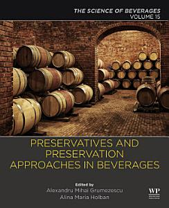 Preservatives and Preservation Approaches in Beverages