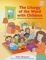 The Liturgy of the Word with Children PDF