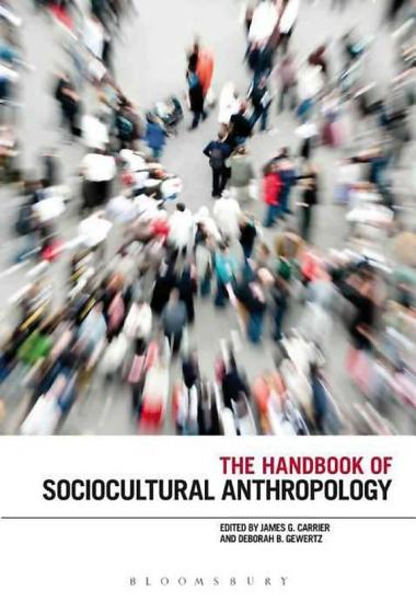The Handbook of Sociocultural Anthropology PDF