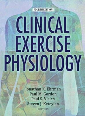 Clinical Exercise Physiology  4E