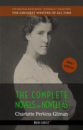Charlotte Perkins Gilman: The Complete Novels and Novellas