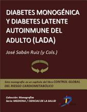 Diabetes monogénica y Diabetes Latente Autoinmune del Adulto (LADA): Control global del riesgo cardiometabólico