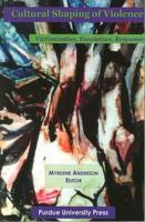 Cultural Shaping of Violence PDF