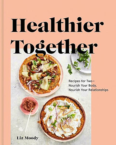 Download Healthier Together Book