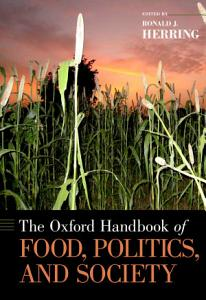 The Oxford Handbook of Food  Politics  and Society Book