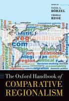 The Oxford Handbook of Comparative Regionalism PDF