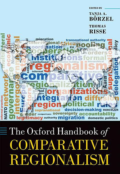 The Oxford Handbook of Comparative Regionalism Pdf Book