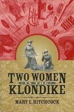 Two Women in the Klondike