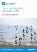 Contemporary Asian Australian Poets Student Book: Year 12 Standard English Module A: Language, Identity and Culture