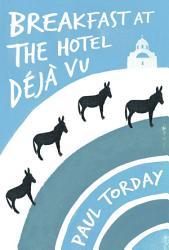 Breakfast At The Hotel D J Vu Book PDF