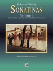 Sonatinas, Volume I: Early Intermediate to Intermediate Piano Solos