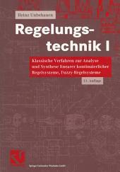 Regelungstechnik I: Klassische Verfahren zur Analyse und Synthese linearer kontinuierlicher Regelsysteme, Fuzzy-Regelsysteme, Ausgabe 11