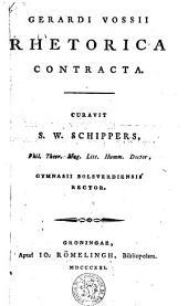 Rhetorica contracta curavit S.W. Schippers