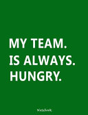 My Team Is Always Hungry PDF