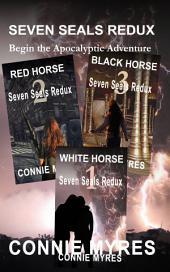 Seven Seals Redux (Books 1-3): Begin the Apocalyptic Adventure