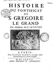 Histoire du Pontificat de S. Grégoire le Grand