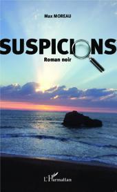 Suspicions: Roman noir