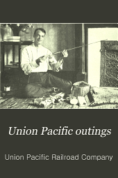 Union Pacific outings: fishing in Colorado and Wyoming