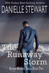 The Runaway Storm