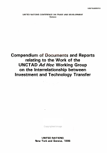 Compendium of Documents and Reports Relating to the Work of the UNCTAD Ad Hoc Working Group on the Interrelationship Between Investment and Technology Transfer PDF
