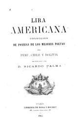 Lira americana: colección de poesías de los mejores poetas del Peru, Chile y Bolivia