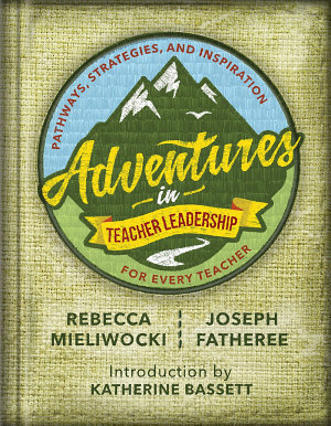 Adventures in Teacher Leadership