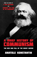 A Brief History of Communism
