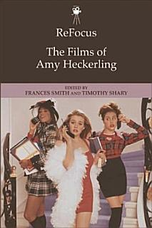 ReFocus  The Films of Amy Heckerling Book