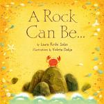 A Rock Can Be . . .