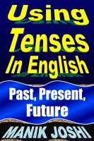 Using Tenses in English  Past  Present  Future PDF