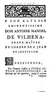Histoire des chevaliers hospitaliers de Saint Jean de Jérusalem: apelez depuis chevaliers de Rhodes, & aujourd'hui chevaliers de Malthe, Volume1
