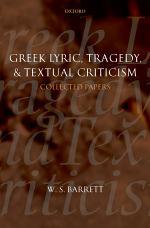 Greek Lyric, Tragedy, and Textual Criticism