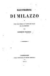 Illustrazione di Milazzo e studj sulla morale e su'costumi dei villani del suo territorio