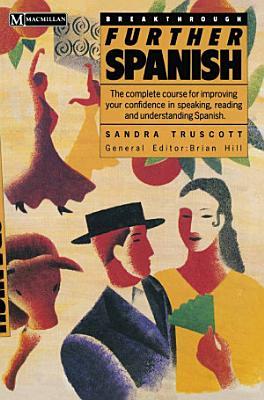 Breakthrough Further Spanish