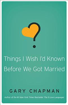 Things I Wish I d Known Before We Got Married PDF