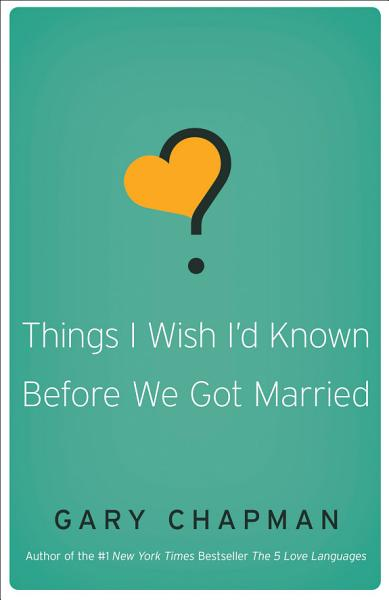 Things I Wish I D Known Before We Got Married