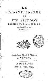 Le christianisme en XXV sections poétiques