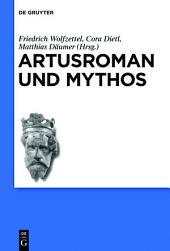 Artusroman und Mythos