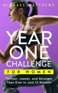 The Year One Challenge for Women Book