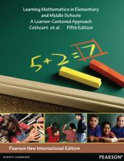 Learning Mathematics in Elementary and Middle Schools  Pearson New International Edition PDF eBook PDF