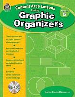 Content Area Lessons Using Graphic Organizers  Grade 5 PDF