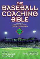 The Baseball Coaching Bible PDF