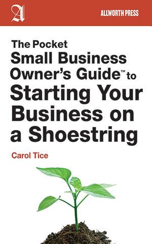 The Pocket Small Business Owner s Guide to Starting Your Business on a Shoestring