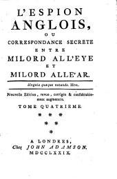 L'espion anglois, ou correspondance secrète entre Milord All'eye et Milord Alle'ar